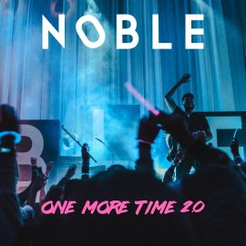 NOBLE - One More Time 2.0 (Artwork)